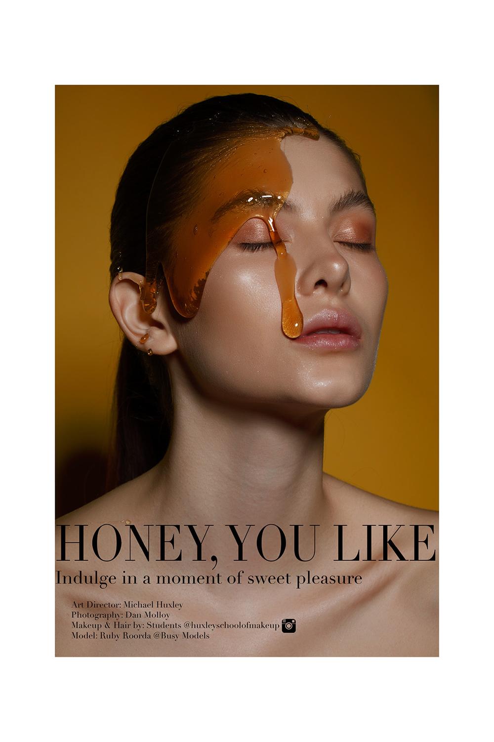 Honey, You Like